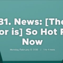 Ep. 181. News: [The SME sector is] So Hot Right Now