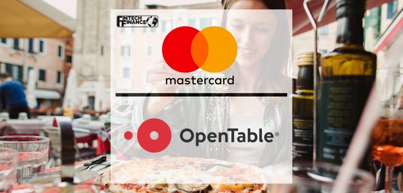 Mastercard teams up with OpenTable to pick up the bill for diners in UK and Ireland | Fintech Finance
