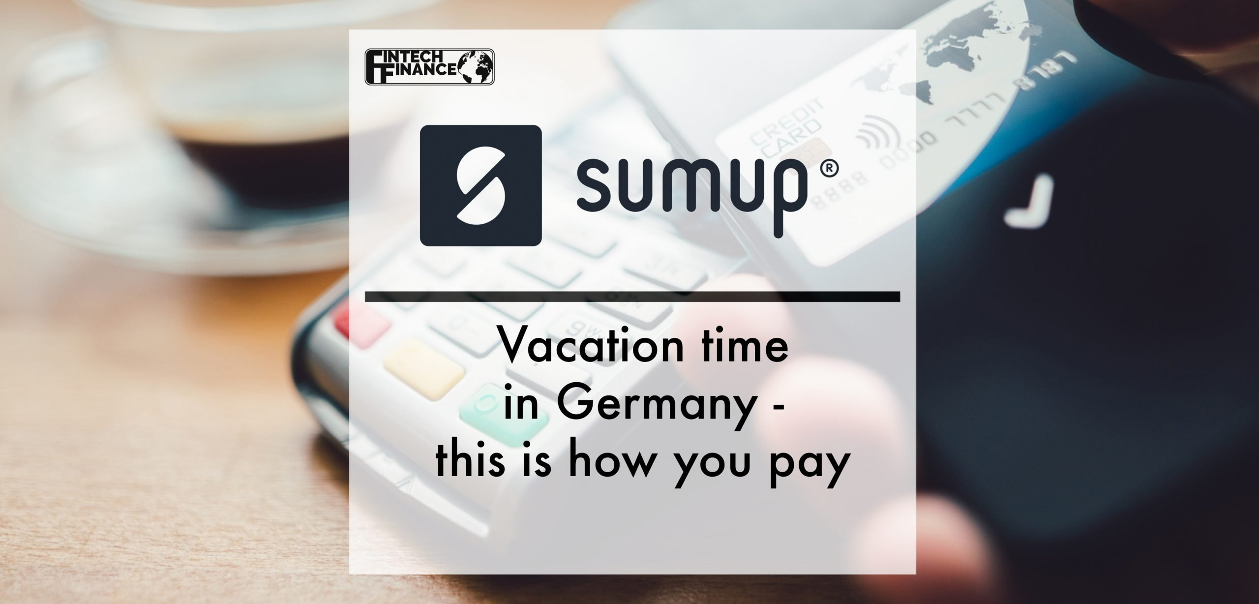 Vacation time in Germany - this is how you pay | Fintech Finance