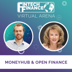 FF Virtual Arena: Moneyhub & Open Finance