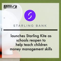 Starling Kite launches as schools reopen to help teach children money management skills