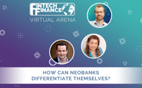 How can Neobanks banks differentiate themselves? | Fintech Finance