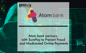 Atom bank Chooses SurePay to Prevent Fraud and Misdirected Online Payments | Fintech Finance