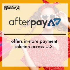Afterpay offers in-store payment solution across U.S.