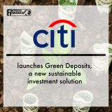 Citi launches Green Deposits, a new sustainable investment solution