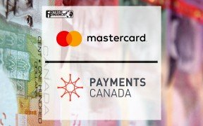 Mastercard and Payments Canada partner to build Canada's new real-time payment system | Fintech Finance