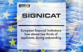 Signicat: European financial institutions lose almost two thirds of applicants during onboarding | Fintech Finance