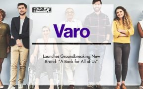"""Varo Launches Groundbreaking New Brand: """"A Bank for All of Us""""   Fintech Finance"""