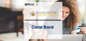 Manchester Credit Union Offers Real-Time Payments Via ClearBank | Fintech Finance