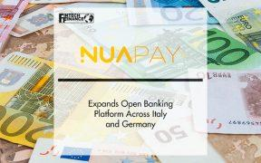 Nuapay Expands Open Banking Platform Across Italy and Germany | FinTech Finance