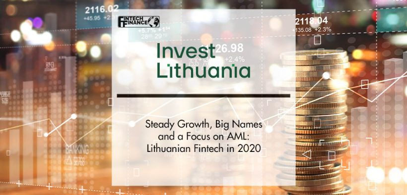 Steady Growth, Big Names and a Focus on AML: Lithuanian Fintech in 2020 | Fintech Finance