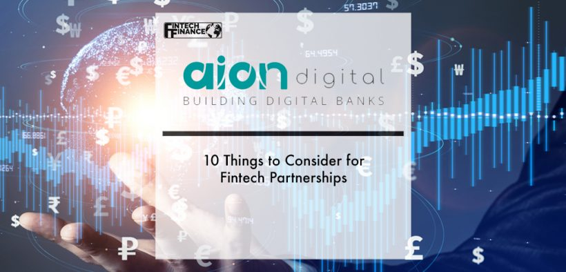 Aion Digital: 10 Things to Consider for Fintech Partnerships | Fintech Finance