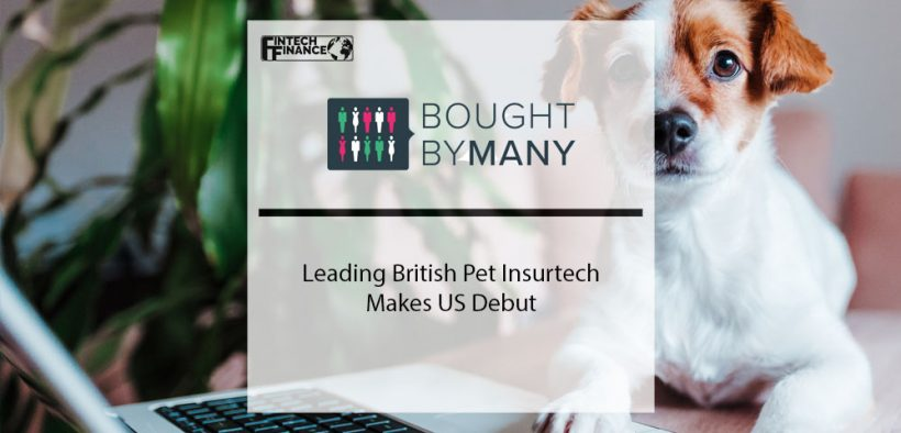 Leading British Pet Insurtech Bought By Many Makes US Debut