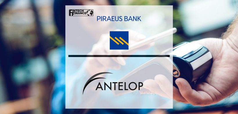Piraeus Bank launches NFC mobile payments service in Greece through Antelop Solutions' Digital Card platform