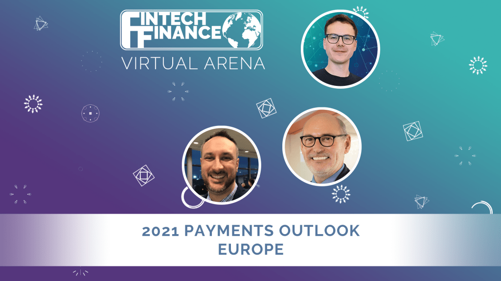 FF Virtual Arena: 2021 Payments Outlook Europe | Fintech Finance