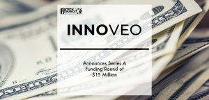Innoveo Announces Series A Funding Round of $15 Million | Fintech Finance