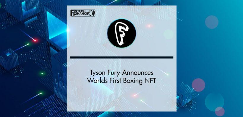 Tyson Fury Announces Worlds First Boxing NFT on Fomolab.io