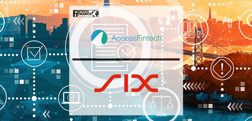 AccessFintech Partners With SIX to Provide CSDR Eligibility | FinTech Finance