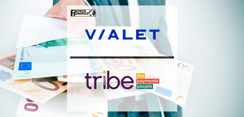 VIALET selects Tribe Payments for issuer and acquirer processing | Fintech Finance