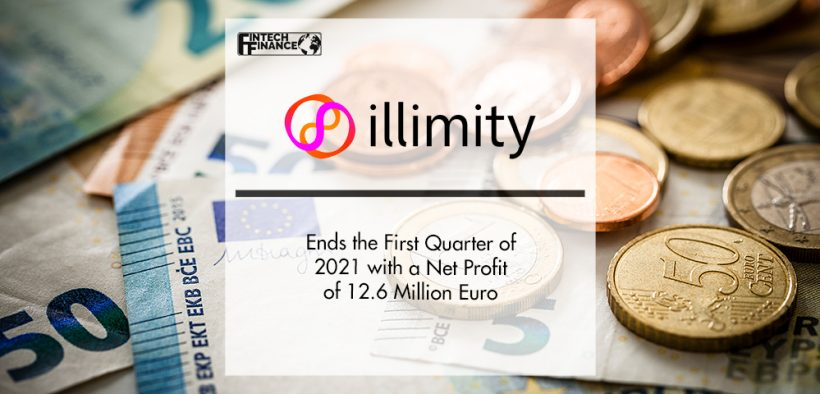 illimity Ends the First Quarter of 2021 with a Net Profit of 12.6 Million Euro   FinTech Finance