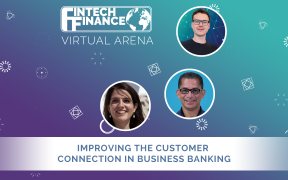 FF Virtual Arena: Improving the Customer Connection in Business Banking | Fintech Finance