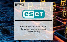 Business Leaders Believe COVID Increased Need for Improved Finance Security   FinTech Finance
