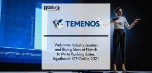 Temenos Welcomes Industry Leaders and Rising Stars of Fintech   FinTech Finance