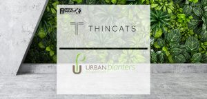 ThinCats Cultivates Double Acquisition Funding for Horticultural Company Urban Planters | Fintech Finance