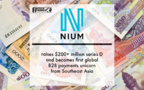 Nium Raises $200+ Million Series D and Becomes First Global B2b Payments Unicorn From Southeast Asia | Fintech Finance